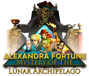 Free Alexandra Fortune: Mystery of the Lunar Archipelago Game
