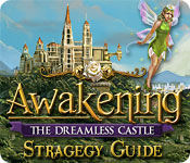 Free Awakening: The Dreamless Castle Strategy Guide Game