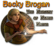 Free Becky Brogan: The Mystery of Meane Manor Games Downloads