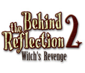 Free Behind the Reflection 2: Witch's Revenge Game