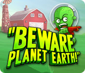 Free Beware Planet Earth! Game