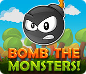 Free Bomb the Monsters! Game