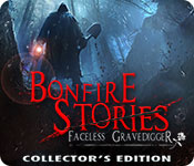 Free Bonfire Stories: The Faceless Gravedigger Collector's Edition Game