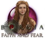Free Borgia: Faith and Fear Game