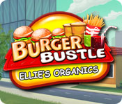 Free Burger Bustle: Ellie's Organics Game