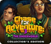 Free Chase for Adventure 3: The Underworld Collector's Edition Game