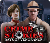 Free Crime Stories: Days of Vengeance Game