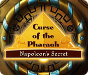 Free Curse of the Pharaoh: Napoleon's Secret Games Downloads