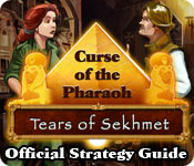 Free Curse of the Pharaoh: Tears of Sekhmet Strategy Guide Game