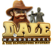 Free Dale Hardshovel and the Bloomstone Mystery Game