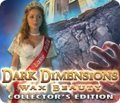 Free Dark Dimensions: Wax Beauty Collector's Edition Game