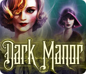 Free Dark Manor: A Hidden Object Mystery Game