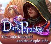 Free Dark Parables: The Little Mermaid and the Purple Tide Game