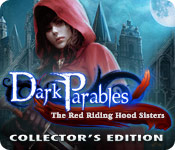 Free Dark Parables: The Red Riding Hood Sisters Collector's Edition Game