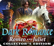 Free Dark Romance: Romeo and Juliet Collector's Edition Game