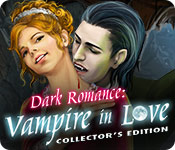 Free Dark Romance: Vampire in Love Collector's Edition Game