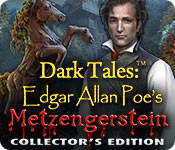 Free Dark Tales: Edgar Allan Poe's Metzengerstein Collector's Edition Game
