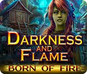 Free Darkness and Flame: Born of Fire Game
