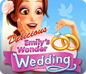 Free Delicious: Emily's Wonder Wedding Game