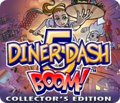 Free Diner Dash 5: Boom Collector's Edition Game