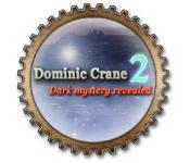 Free Dominic Crane 2: Dark Mystery Revealed Game