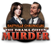 Free Eastville Chronicles: The Drama Queen Murder Game
