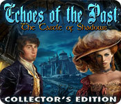 Free Echoes of the Past: The Castle of Shadows Collector's Edition Game