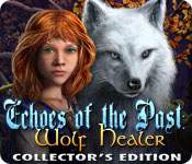 Free Echoes of the Past: Wolf Healer Collector's Edition Game