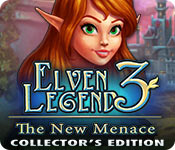 Free Elven Legend 3: The New Menace Collector's Edition Game
