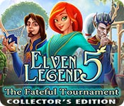 Free Elven Legend 5: The Fateful Tournament Collector's Edition Game