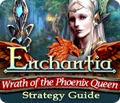 Free Enchantia: Wrath of the Phoenix Queen Strategy Guide Game