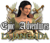 Free Epic Adventures: La Jangada Game