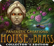 Free Fantastic Creations: House of Brass Collector's Edition Game
