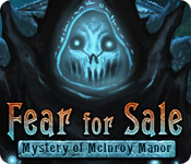 Free Fear For Sale: Mystery of McInroy Manor Games Downloads