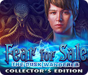 Free Fear for Sale: The Dusk Wanderer Collector's Edition Game