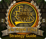 Free Flux Family Secrets: The Ripple Effect Strategy Guide Game