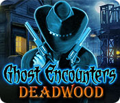Free Ghost Encounters: Deadwood Game