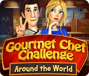 Free Gourmet Chef Challenge: Around the World Game