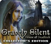 Free Gravely Silent: House of Deadlock Collector's Edition Game