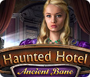 Free Haunted Hotel: Ancient Bane Game