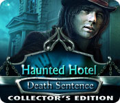 Free Haunted Hotel: Death Sentence Collector's Edition Game