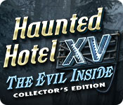 Free Haunted Hotel XV: The Evil Inside Collector's Edition Game