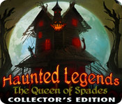 Free Haunted Legends: The Queen of Spades Collector's Edition Game