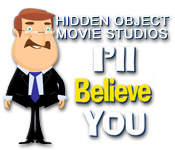 Free Hidden Object Movie Studios: I'll Believe You Game