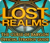 Free Lost Realms: The Curse of Babylon Strategy Guide Game