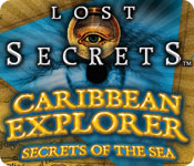 Free Lost Secrets: Caribbean Explorer Secrets of the Sea Game