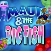 Free Maui and The Big Fish Game