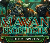 Free Mayan Prophecies: Ship of Spirits Game