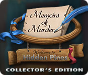 Free Memoirs of Murder: Welcome to Hidden Pines Collector's Edition Game