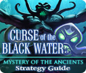 Free Mystery of the Ancients: The Curse of the Black Water Strategy Guide Game